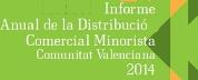 Informe Distribució Comercial Detallista Comunitat Valenciana 2014
