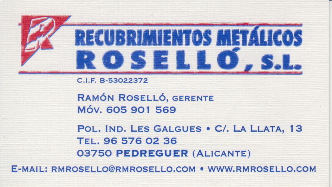 RECUBRIMIENTOS METÁLICOS ROSELLÓ S.L.