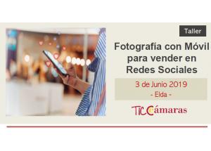 TALLER: FOTOGRAFÍA CON MÓVIL PARA VENDER EN REDES SOCIALES
