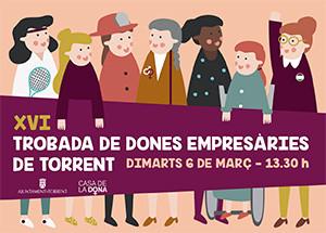 XVI TROBADA DE DONES EMPRESÀRIES I EMPRENEDORES DE TORRENT