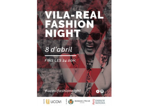 Dissabte 8 d'abril Fashion Night a Vila-real