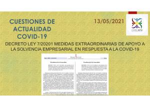 DECRETO LEY 7/2021 de 7 de mayo MEDIDAS EXTRAORDINARIAS DE APOYO A LA SOLVENCIA EMPRESARIAL EN RESPUESTA A LA COVID-19
