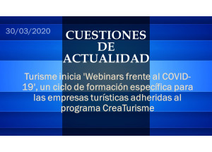 Turisme inicia 'Webinars frente al COVID-19', un ciclo de formación específica para las empresas turísticas adheridas al programa CreaTurisme