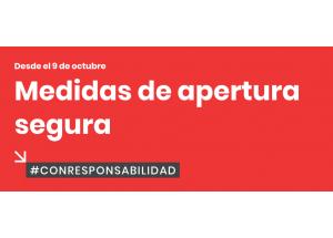 DESDE EL 09 DE OCTUBRE MEDIDAS DE APERTURA SEGURA