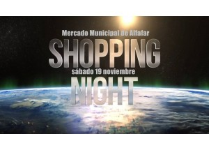 Shopping Night al Mercat Municipal d'Alfafar