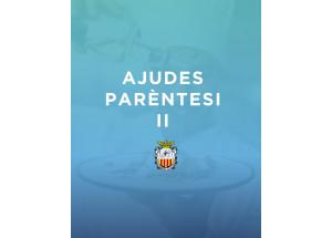 Ajudes PARÈNTESI ALGEMESI - Pla Resistir II