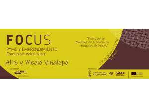 FOCUS PYME Y EMPRENDIMIENTO ALTO Y MEDIO VINALOPÓ 2019