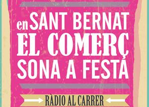 EN SANT BERNAT EL COMERÇ SONA A FESTA