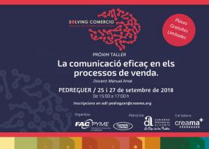 AFIC-CREAMA PEDREGUER OFRECE EL TALLER LA COMUNICACIÓN EFICAZ EN LOS PROCESOS DE VENTA