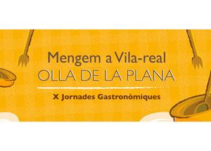 X JORNADAS GASTRONÓMICAS - MENGEM A VILA-REAL OLLA DE LA PLANA