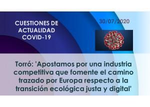Torró: 'Apostamos por una industria competitiva que fomente el camino trazado por Europa respecto a la transición ecológica justa y digital'