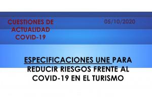 ESPECIFICACIONES UNE PARA REDUCIR RIESGOS FRENTE AL COVID-19 EN EL TURISMO