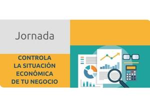 Jornada: CONTROLA LA SITUACIÓ ECONÒMICA DEL TEU NEGOCI