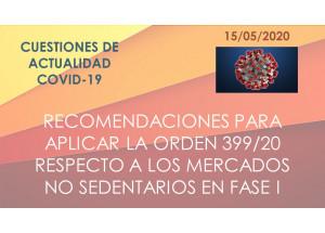 RECOMANACIONS PER A APLICAR L'ORDRE 399/20 RESPECTE Als MERCATS NO SEDENTARIS EN FASE I