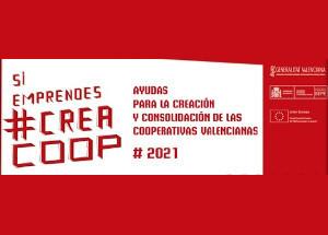CREAMA INFORMA: AYUDAS PARA EL FOMENTO DE LAS COOPERATIVAS Y DE LAS SOCIEDADES LABORALES DE LA COMUNIDAD VALENCIANA