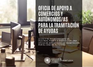 OFICINA DE APOYO EN VILA-REAL PARA COMERCIOS Y AUTÓNOMOS/AS QUE NECESITEN TRAMITAR LA AYUDA POR CESE DE ACTIVIDAD