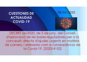 DECRET 66/2020, de 5 de juny, del Consell, d'aprovació de les bases reguladores per a la concessió directa d'ajudes urgents en matèria de comerç i artesania com a conseqüència de la Covid-19. [2020/4152]