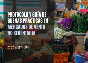 Protocolo y buenas prácticas en mercados de venta no sedentaria