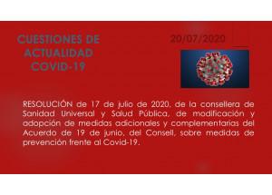 MODIFICACIÓ I ADOPCIÓ DE MESURES ADDICIONALS I COMPLEMENTÀRIES DE L'ACORD DEL CONSELL SOBRE MESURES DE PREVENCIÓ ENFRONT DEL COVID-19