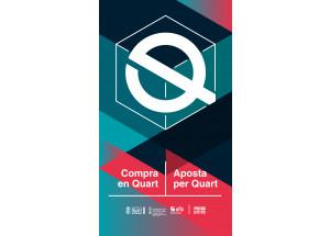 """""""Compra en Quart, apuesta por Quart"""", un comercio con valores."""