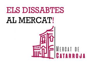 ELS DISSABTES AL MERCAT DE CATARROJA