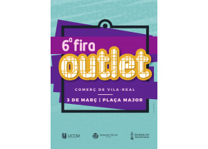 VILA-REAL 6ªEDICIÓN FERIA OUTLET