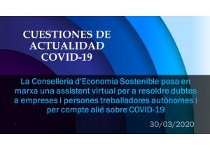 La Conselleria d'Economia Sostenible posa en marxa una assistent virtual per a resoldre dubtes a empreses i persones treballadores autònomes i per compte alié sobre COVID-19