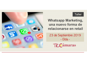 TALLER: WHATSAPP MARKETING, UNA NUEVA FORMA DE RELACIONARSE EN RETAIL