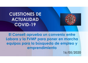 El Consell aprueba un convenio entre Labora y la FVMP para poner en marcha equipos para la búsqueda de empleo y emprendimiento