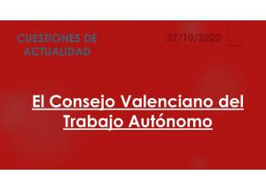 El Consejo Valenciano del Trabajo Autónomo