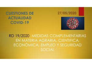 RD 19/2020, MESURES COMPLEMENTÀRIES EN MATÈRIA AGRÀRIA, CIENTIFICA, ECONÒMICA, OCUPACIÓ I SEGURETAT SOCIAL