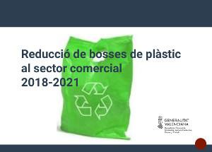 REDUCCIÓ DE BOSSES DE PLÀSTIC AL SECTOR COMERCIAL 2018-2021