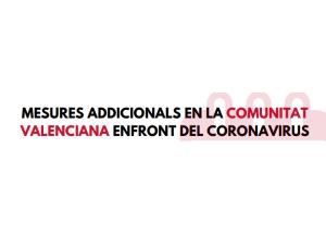 Mesures addicionals per sectors i unes altres en l'àmbit de la Comunitat Valenciana: