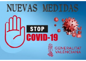 ÚLTIMAS MEDIDAS RESTRICTIVAS ADOPTADAS POR EL GOBIERNO VALENCIANO EN RELACIÓN AL COVID-19
