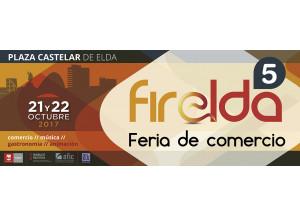 FIRELDA. 5ª EDICIÓN DE LA FERIA DEL COMERCIO DE ELDA