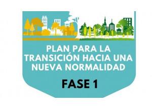 PLAN PARA LA TRANSICIÓN HACIA UNA NUEVA NORMALIDAD: FASE 1