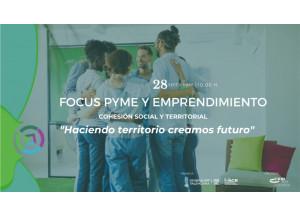 La cohesió social i territorial marcaran la jornada del pròxim Focus Pime i Emprenedoria.