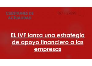 EL IVF lanza una estrategia de apoyo financiero a las empresas