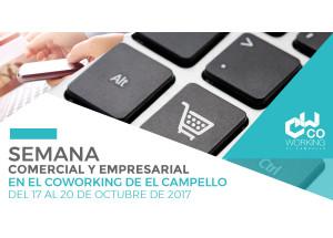 SEMANA COMERCIAL Y EMPRESARIAL EN EL COWORKING DE EL CAMPELLO  - DEL 17 AL 20 DE OCTUBRE DE 2017 -