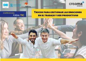 Taller XàbiaTIC: Trucos para gestionar las emociones en el trabajo y ser más productivos
