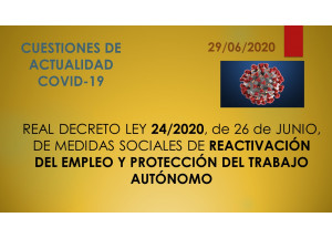 REIAL DECRET LLEI 24/2020, de 26 de JUNY, DE MESURES SOCIALS DE REACTIVACIÓ DEL *EIMPLEO I PROTECCIÓ DEL TREBALL AUTÒNOM
