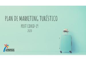 Plan de Marketing Turístico post COVID-19 de la Comunitat Valenciana