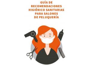 COVID19 - PELUQUERÍAS: GUÍA DE RECOMENDACIONES HIGIÉNICO SANITARIAS