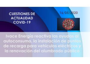 Ivace Energía reactiva las ayudas al autoconsumo, la instalación de puntos de recarga para vehículos eléctricos y la renovación del alumbrado público
